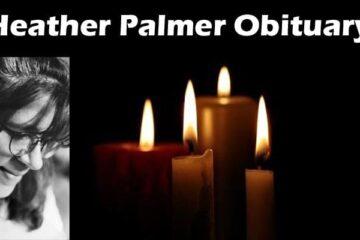 Heather Palmer Obituary 2020