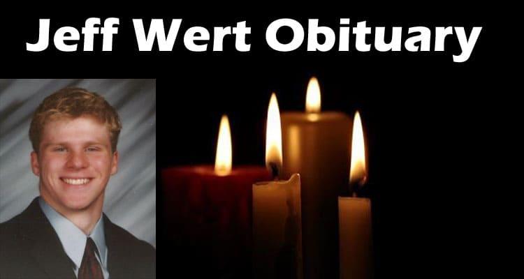 Jeff Wert Obituary 2020
