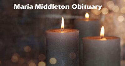 Maria Middleton Obituary 2020
