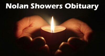 Nolan Showers Obituary Updated 2020
