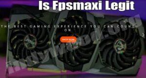 Is Fpsmaxi Legit (June 2021) Let's Read Reviews Here!