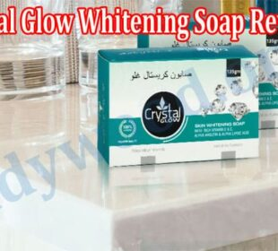 Crystal Glow Whitening Soap Review 2021