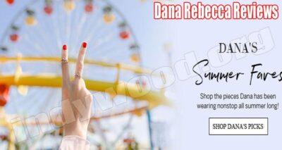 Dana Rebecca Reviews (July) Is It A Legit Site Or Fraud