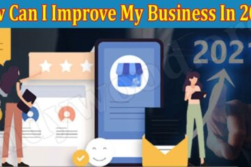 How Can I Improve My Business In 2021 Indywood