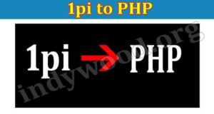 About General Information 1pi to PHP