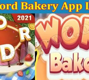 About General Information Is Word Bakery App Legit