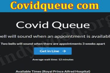 Covidqueue Com (Aug) Check Out The New Solution Here!