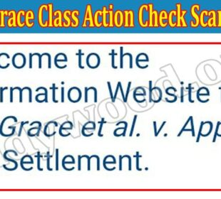 Grace Class Action Check Scam (Aug) Read Reviews To Know