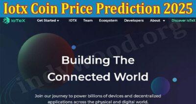 Iotx Coin Price Prediction 2025 (Aug) Check The Figures!