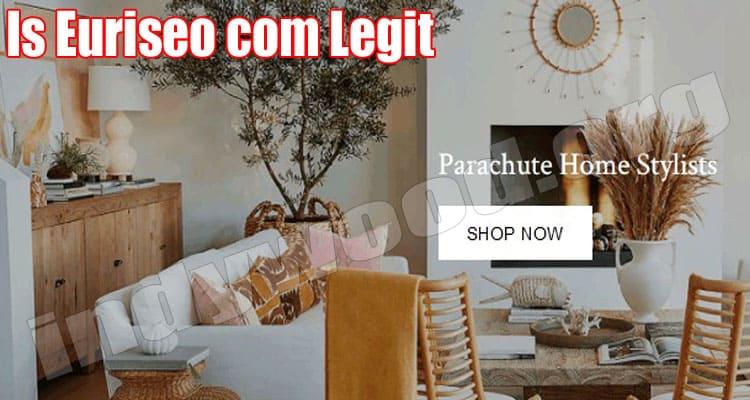 Is Euriseo Com Legit (Aug) Read Reviews Below Then Buy!