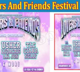 Is Lovers And Friends Festival A Scam (Aug) Read Reviews