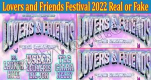 Lovers and Friends Festival 2022 Real or Fake (Aug) Read