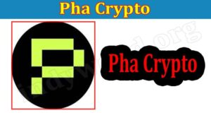 Pha Crypto (Aug 2021) Know All The Exact Figures Below!
