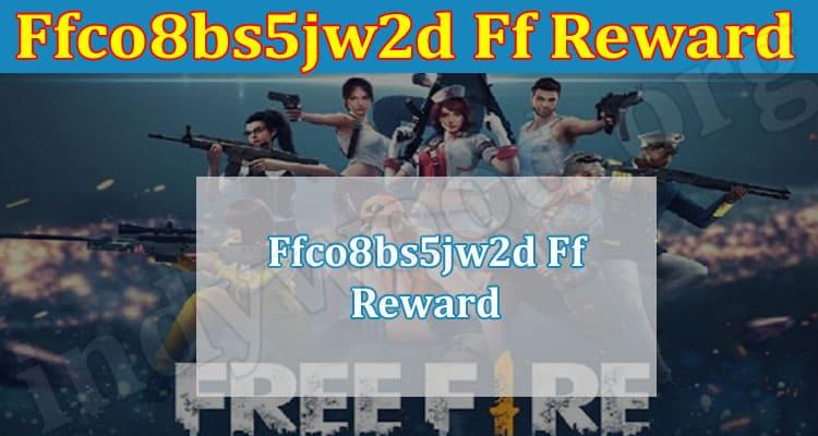 latest Information Ffco8bs5jw2d Ff Reward